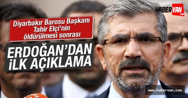 Erdoğan'dan Tahir Elçi açıklaması