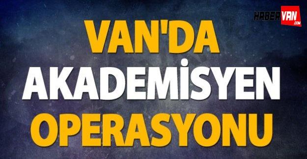 Van'da 2 akademisyene gözaltı-Van haberleri