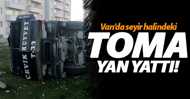 FLAŞ! Van'da seyir halindeki TOMA yan yattı