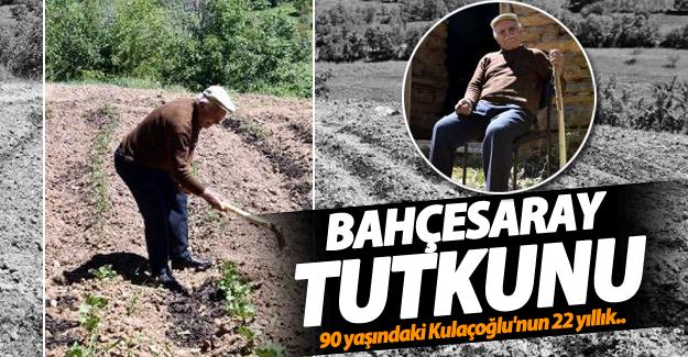 90 yaşındaki Sebahattin Kulaçoğlu 22 yıllık Bahçesaray tutkunu