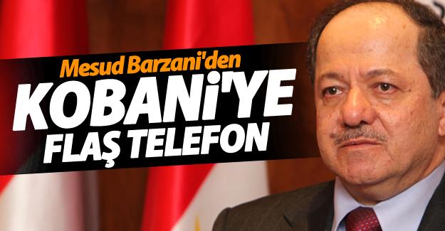 Barzani'den Kobani'ye telefon!