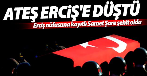 Erciş nüfusuna kayıtlı Jandarma Uzman Çavuş Samet Şare şehit oldu