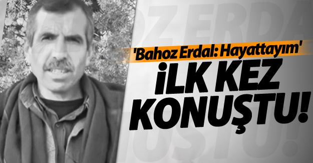 Bahoz Erdal  Al Jazeera Arapça'ya konuştu: Hayattayım