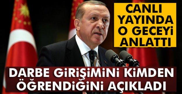 Cumhurbaşkanı Erdoğan darbe girişimini kimden öğrendiğini açıkladı