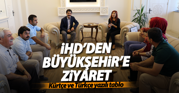 İHD'den Büyükşehir'e ziyaret