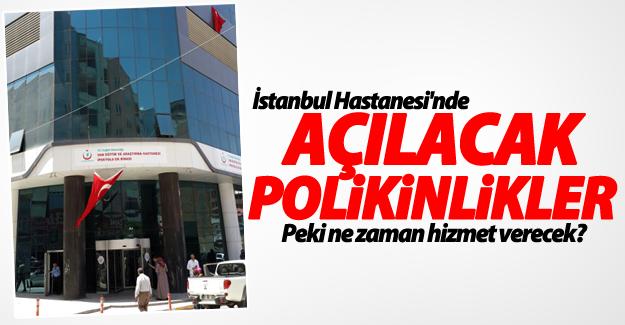 İstanbul hastanesi devlet eliyle, hizmet vermeye başladı! İşte polikinlikler