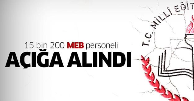 MEB'de 15 bin 200 kamu personeli açığa alındı
