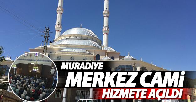 Muradiye merkez cami hizmete açıldı