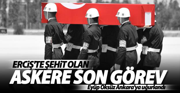 Şehit Er Eyüp Öksüz'ün cenazesi Ankara'ya uğurlandı