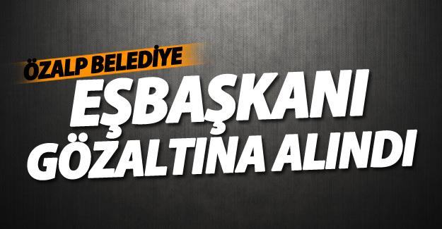 SON DAKİKA! Özalp Belediye Eşbaşkanı gözaltına alındı