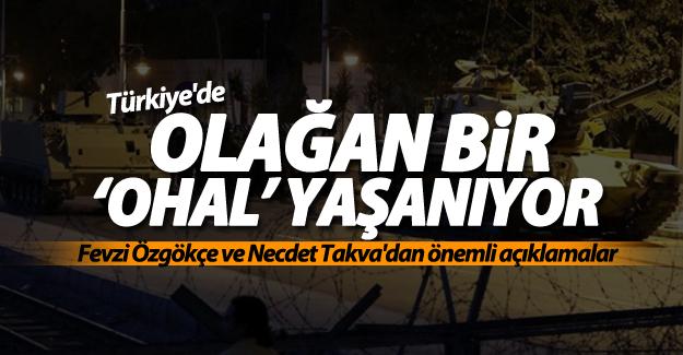 Türkiye'de olağan bir 'OHAL' yaşanıyor