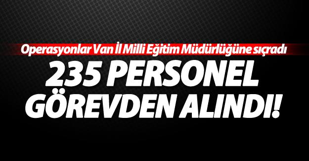 Van'da İl Milli Eğitim Müdürlüğü'nde 235 personel açığa alındı