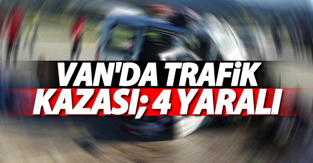 Van'da trafik kazası; 4 Yaralı