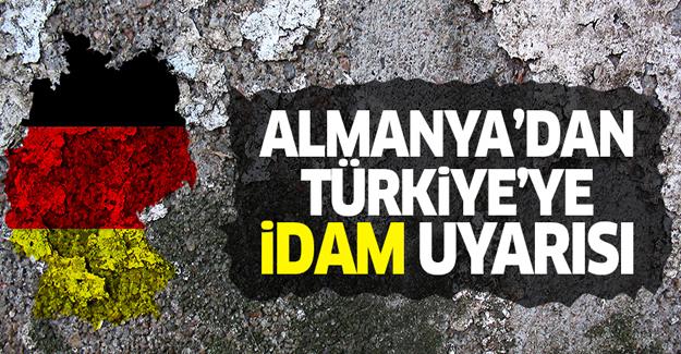 Almanya'dan Türkiye'ye idam uyarısı