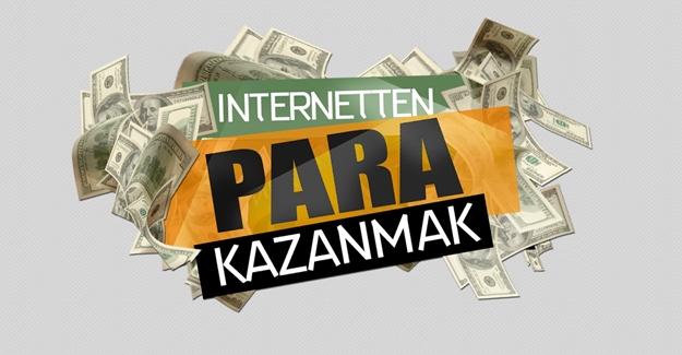 İnternetten para kazanmanın en etkili yolları
