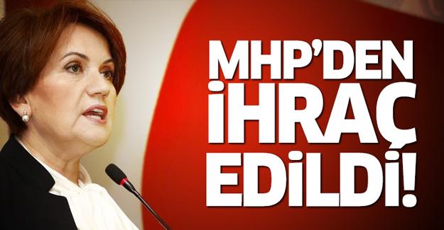 Akşener MHP'den ihraç edildi!
