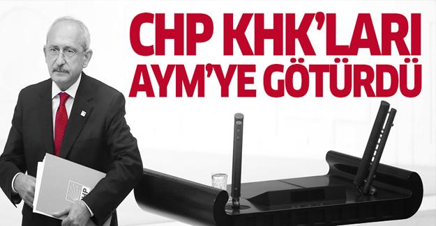 CHP KHK'ları AYM'ye taşıdı