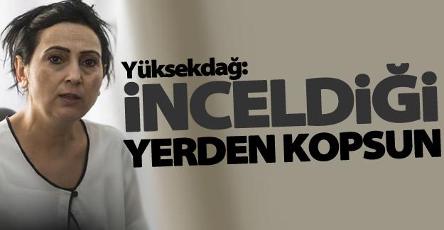 """HDP Eş Genel Başkanı Yüksekdağ: """"İnceldiği yerden kopsun"""""""