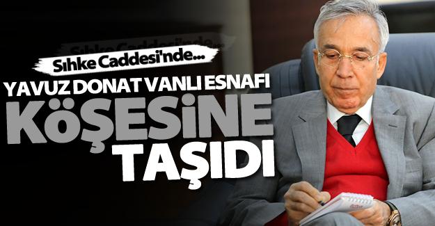 Sabah yazarı Yavuz Donat Vanlı esnafı köşesine taşıdı!