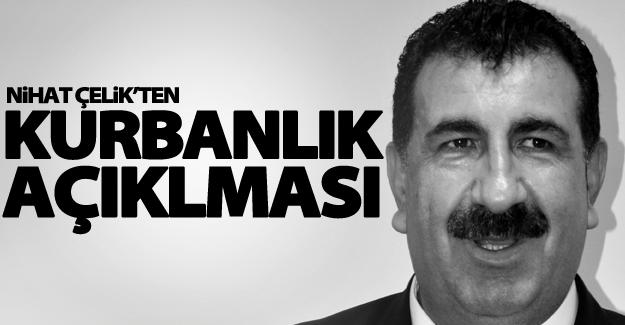 TÜDKİYEB Genel Başkanı Nihat Çelik'ten kurbanlık açıklaması
