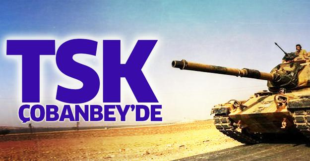 Türk tankları Çobanbey'de! Suriye'de ikinci cephe