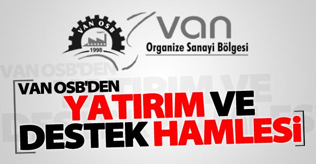 Van OSB'den 'Yatırım ve Destek Hamlesi' açıklaması