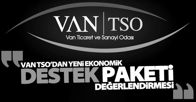 Van TSO'dan yeni ekonomik 'Destek Paketi' değerlendirmesi