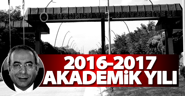 YYÜ'de 2016-2017 akademik yılı açıklandı