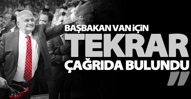 Başbakan Binali Yıldırım'dan Van çağrısı!