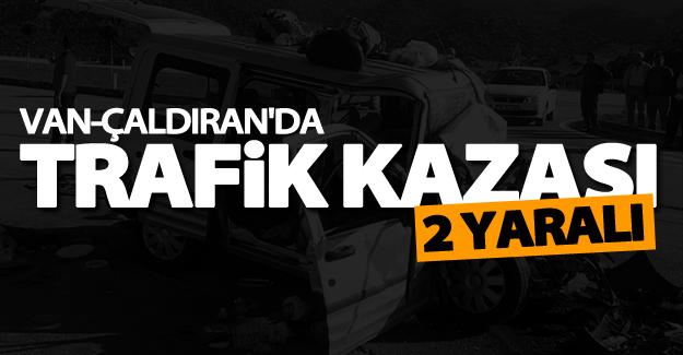 Çaldıran'da trafik kazası: 2 yaralı