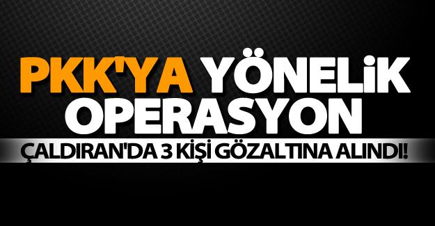 Özalp'ta PKK yapılanmasına operasyon! 3 Gözaltı