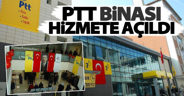 PTT'nin yeni hizmet binası açıldı