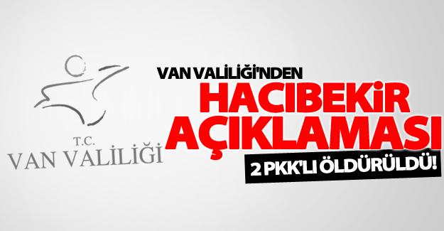 Valilikten açıklama! Hacıbekir'de 2 PKK mensubu öldürüldü
