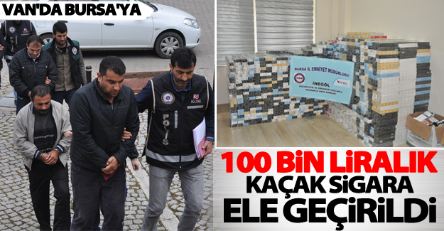 Van'da Bursa'ya uzanan kaçak sigar operasyonu! 4 gözaltı