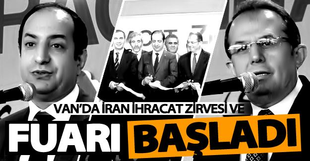 Van'da İran İhracat Zirvesi ve Fuarı başladı