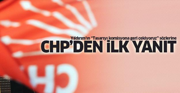 CHP'den Başbakan'a ilk yanıt