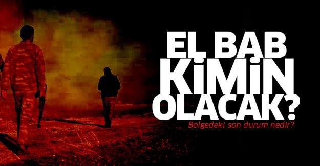 El Bab'daki son durum nedir?
