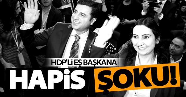 HDP'li Eş Başkana hapis şoku!