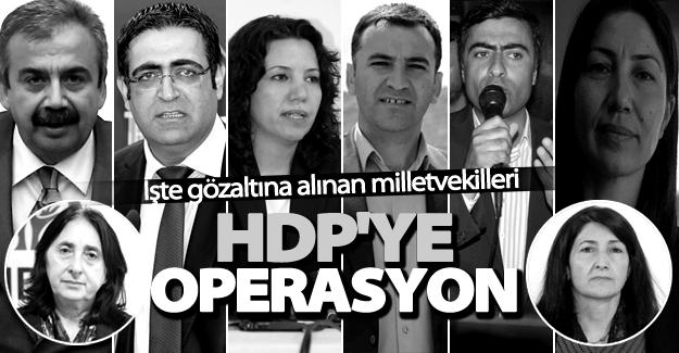 HDP'li hangi milletvekilleri gözaltına alındı? İşte isim listesi