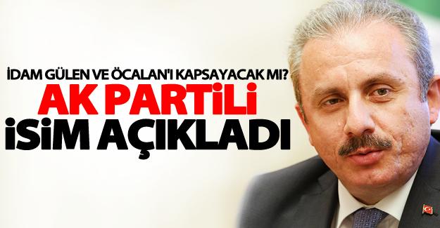 İdam Gülen ve Öcalan'ı kapsayacak mı? AK Partili isim açıkladı