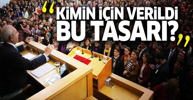 Kılıçdaroğlu: Bu öneri kim için verildi?