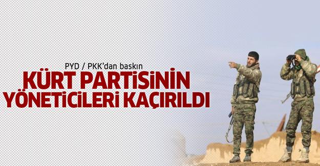 PYD, Kürt partisinin yöneticilerini kaçırdı