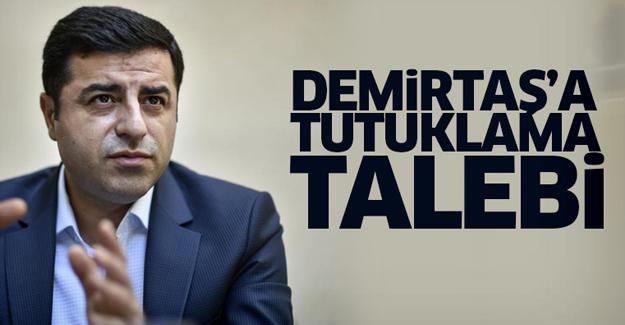 Selahattin Demirtaş'a tutuklama talebi