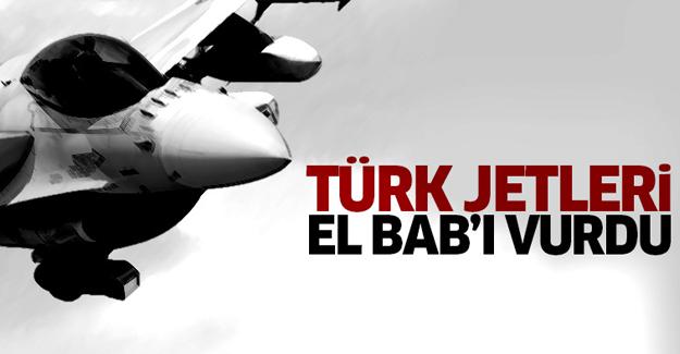 Türk jetleri El Bab'ı vurdu