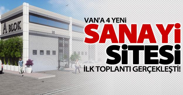 Van'a 4 yeni sanayi sitesi
