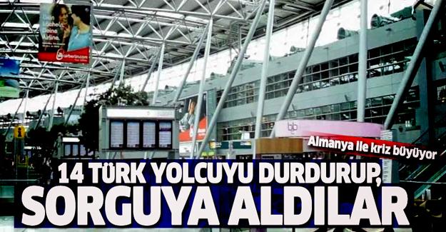Almanya 14 Türk yolcuyu durdurup, sorguya aldılar