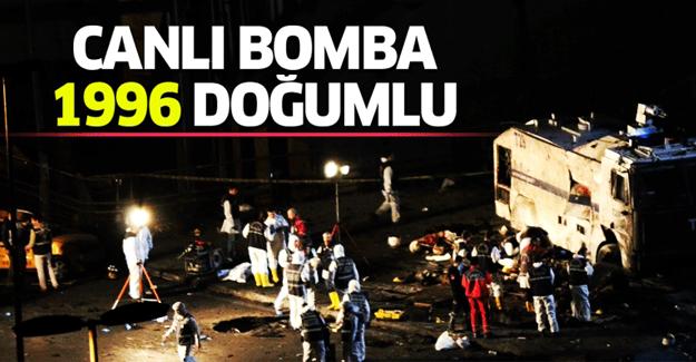 'Beşiktaş'taki canlı bomba 1996 doğumlu'