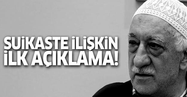 Fethullah Gülen'den suikaste ilişkin açıklama