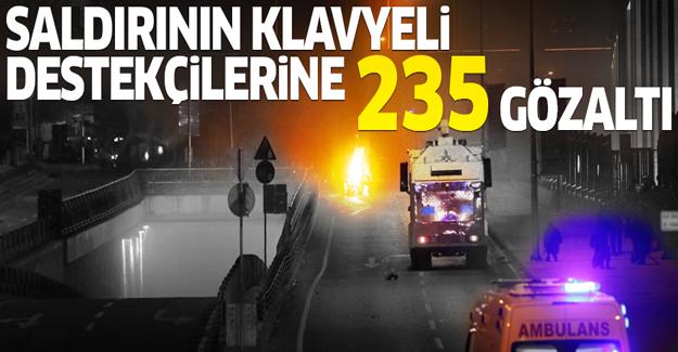Saldırının klavyeli destekçilerine 235 gözaltı