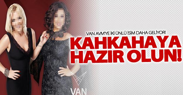 Van AVM'ye iki ünlü isim daha geliyor!